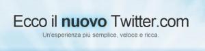 Twitter 300x75 Twitter si evolve! Ecco come cambia (in meglio)